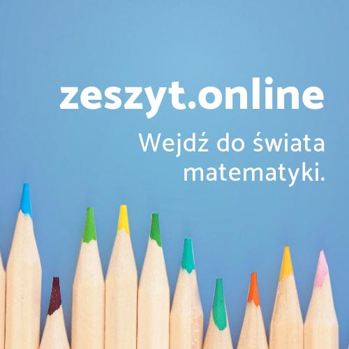 zeszyt.online - wejdź do świata matematyki